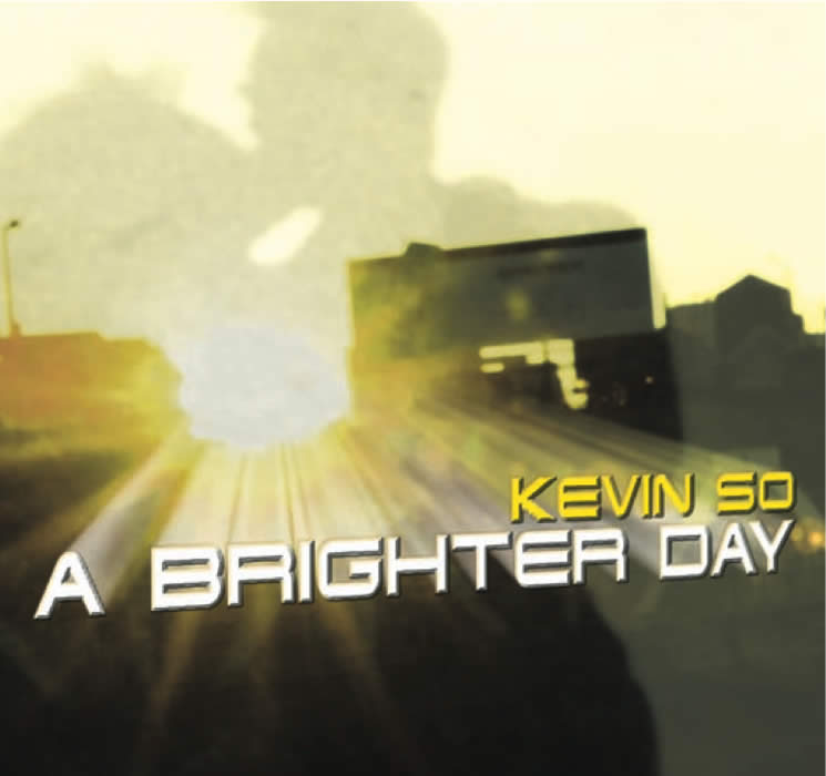 Kevin So Brighter Day album cd cover artwork