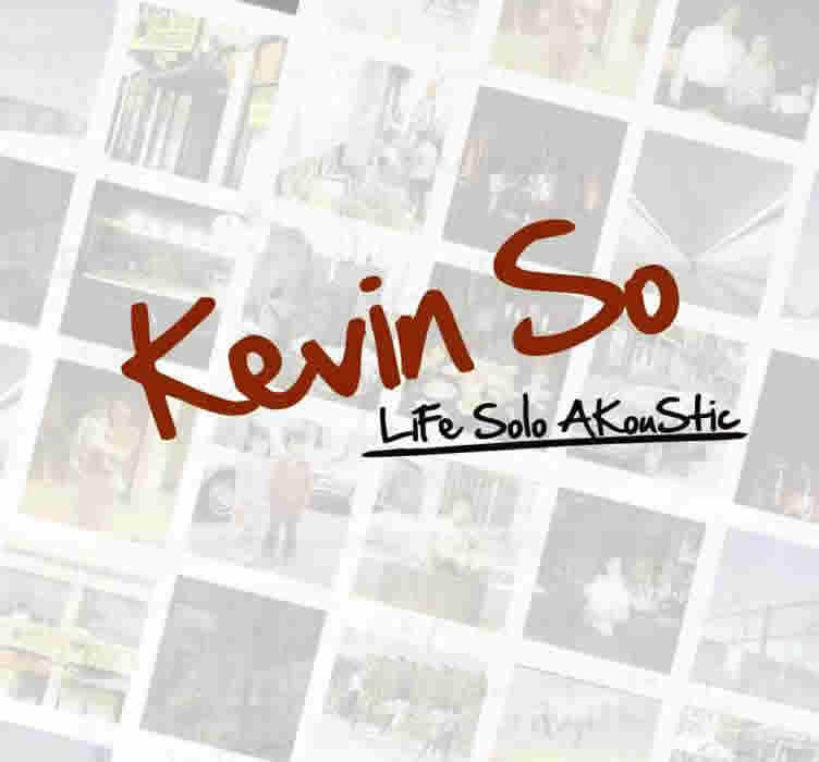 Kevin So Life Solo Akoustic album cd cover artwork
